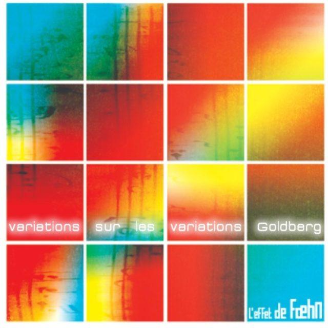 L'effet de Fœhn - Variations sur les Variations de Goldberg