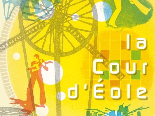 Création - La Cour d'Eole